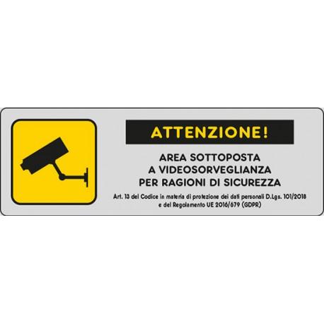 Cartello area VIDEOSORVEGLIATA alluminio ART.13 30X10